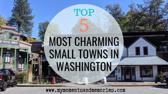 Top 5 Most Charming Small Towns in Washington