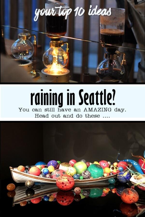 What do in Seattle when it's raining