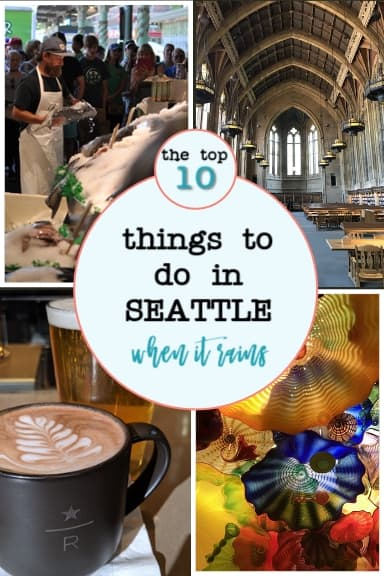 Top 10 things to do in Seattle when it rains